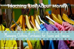 Managing Clothing Purchases for Teens and Tweens