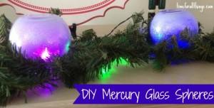 DIY Mercury Glass Spheres